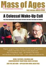 A Colossal Wake Up Call – Mass of Ages – Latin Mass Society – Available Online